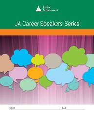 JA Career Speakers Series<sup style='text-decoration:none;'>™</sup>